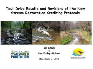 Test Drive Results and Revisions of the New Stream Restoration Crediting Protocols