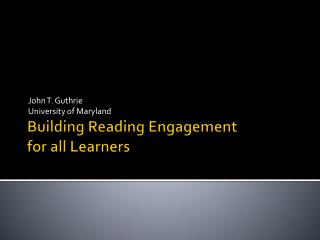 Building Reading Engagement  for all Learners