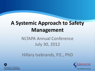 A Systemic Approach to Safety Management
