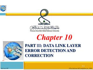 Part  III : Data Link Layer Error Detection and Correction