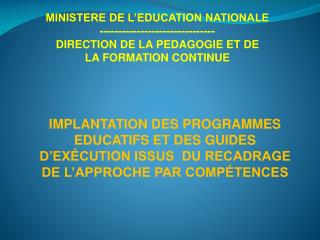 MINISTERE DE L'EDUCATION NATIONALE -------------------------------