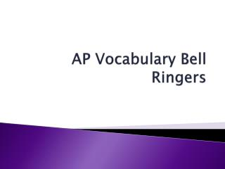 AP Vocabulary Bell Ringers