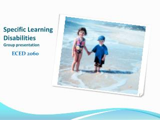 Specific Learning Disabilities Group presentation