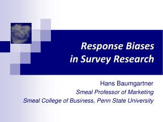 Response Biases  in Survey Research