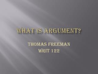 What is Argument?