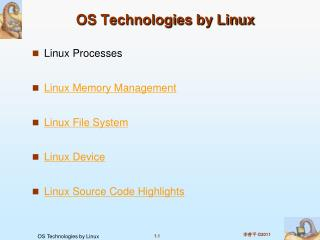 OS Technologies by Linux
