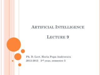 Artificial Intelligence Lecture  9