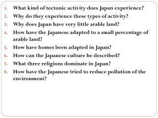 What kind of tectonic activity does Japan experience?