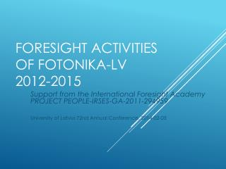 Foresight activities of fotonika-lv 2012-2015