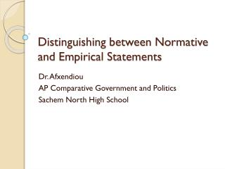 Distinguishing between Normative and Empirical Statements