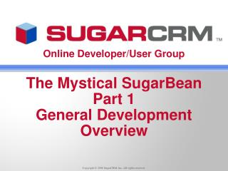 The Mystical SugarBean Part 1 General Development Overview