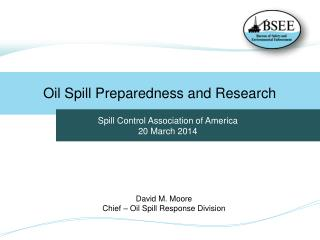 Oil Spill Preparedness and Research