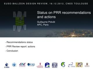 -  Recommendations status -  PRR Review report: actions -  Conclusion