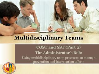Multidisciplinary Teams