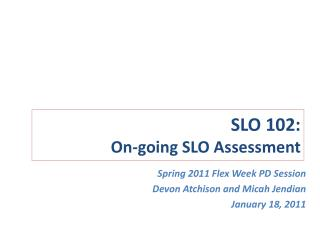 SLO 102:  On-going SLO Assessment