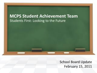 MCPS Student Achievement Team