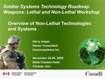 Overview of Non-Lethal Technologies and Systems