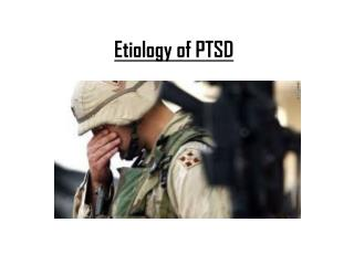 Etiology of PTSD