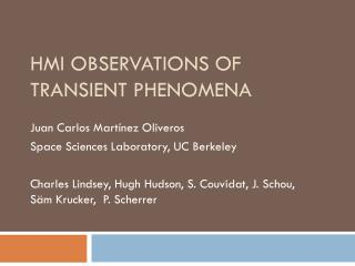 HMI Observations of Transient Phenomena