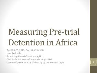 Measuring Pre-trial Detention in Africa