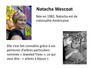 Natacha  Wescoat