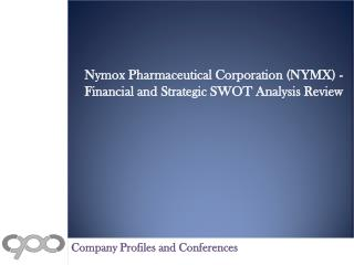 Nymox Pharmaceutical Corporation (NYMX) - Financial and Stra
