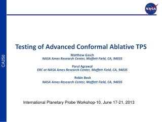 Testing  of Advanced Conformal Ablative TPS