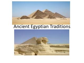 Ancient Egyptian Traditions