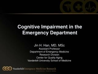 Cognitive Impairment in the  Emergency Department