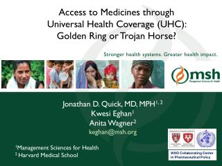 Access to Medicines through Universal Health Coverage (UHC):   Golden Ring or Trojan Horse?