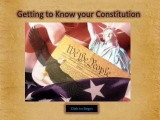 Getting to Know your Constitution