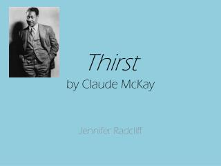 Thirst by Claude McKay
