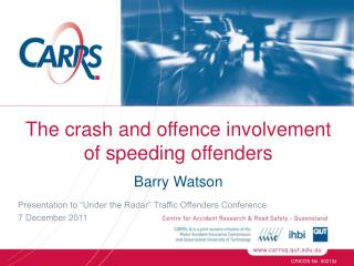 The crash and offence involvement of speeding offenders