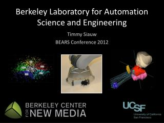 Berkeley Laboratory for Automation Science and Engineering
