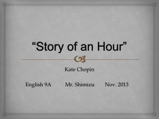 """Story of an Hour"""