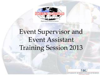 Event Supervisor and Event Assistant  Training Session 2013