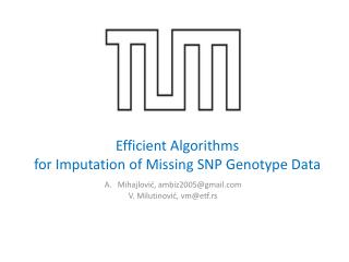 Efficient Algorithms  for Imputation of Missing SNP Genotype Data