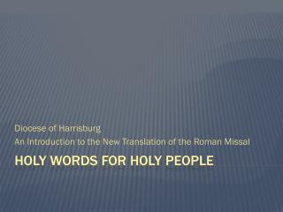 Holy Words for Holy People