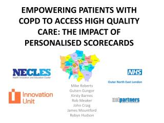 EMPOWERING PATIENTS WITH COPD TO ACCESS HIGH QUALITY CARE: THE IMPACT OF PERSONALISED SCORECARDS