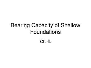 Bearing Capacity of Shallow Foundations
