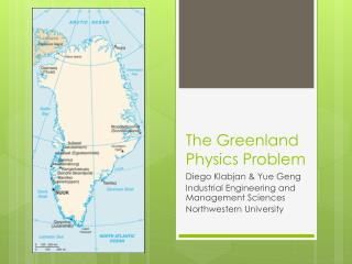 The Greenland Physics Problem