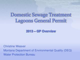 Domestic Sewage Treatment Lagoons General Permit 2013 – GP Overview