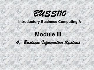 BUSS110 Introductory Business Computing A
