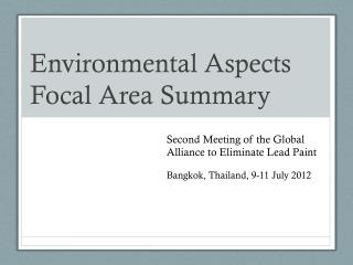Environmental  Aspects Focal  Area Summary