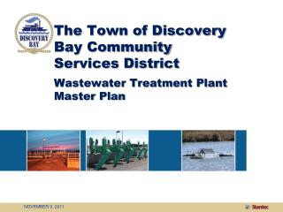 The Town of Discovery Bay Community Services District Wastewater Treatment Plant Master Plan