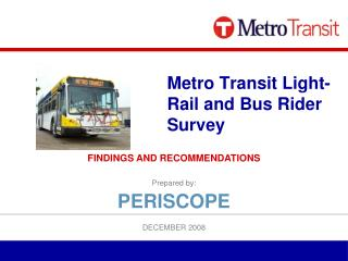 Metro Transit Light-Rail and Bus Rider Survey