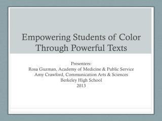 Empowering Students of Color Through Powerful Texts