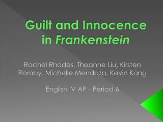 Guilt and Innocence in  Frankenstein