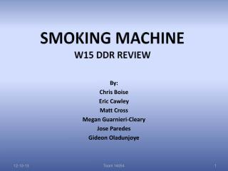 Smoking Machine  W15 DDR Review
