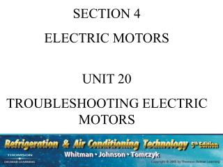 SECTION 4 ELECTRIC MOTORS UNIT 20 TROUBLESHOOTING ELECTRIC MOTORS
